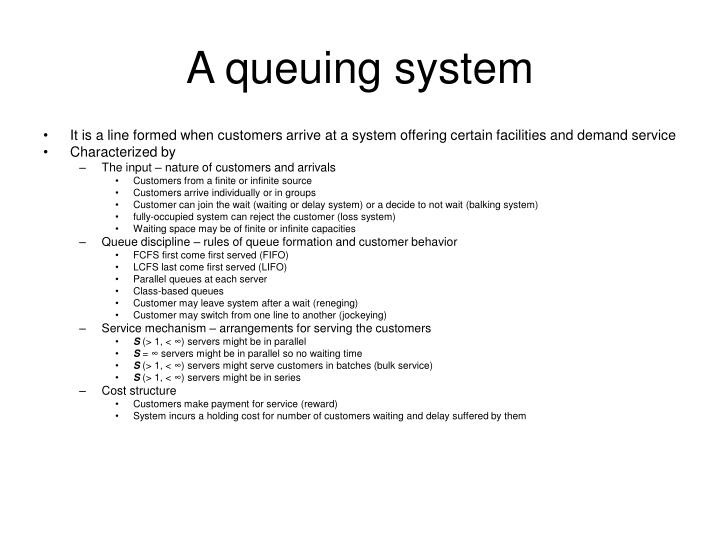 A queuing system