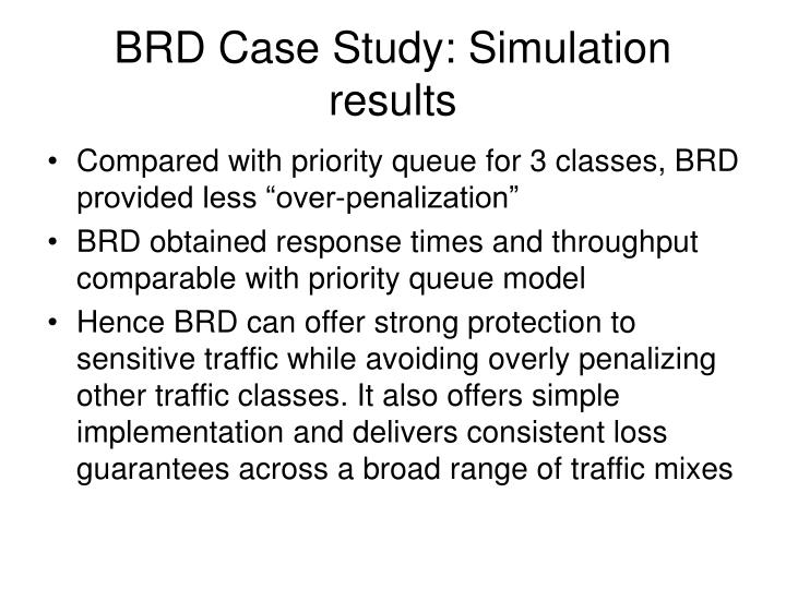 BRD Case Study: Simulation results