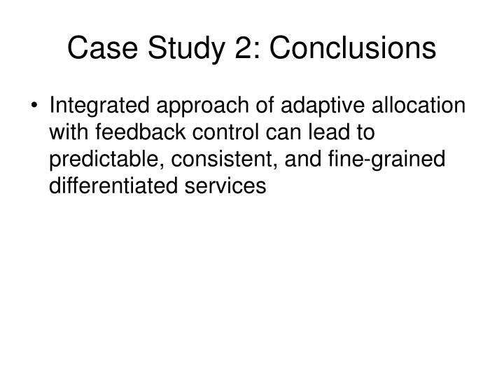 Case Study 2: Conclusions