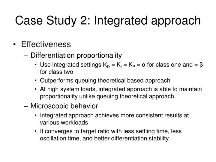 Case Study 2: Integrated approach
