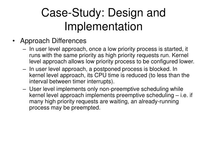 Case-Study: Design and Implementation