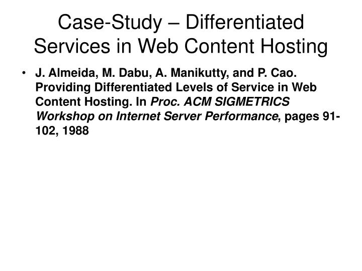 Case-Study – Differentiated Services in Web Content Hosting