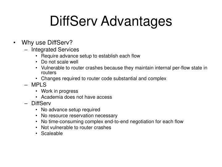 DiffServ Advantages