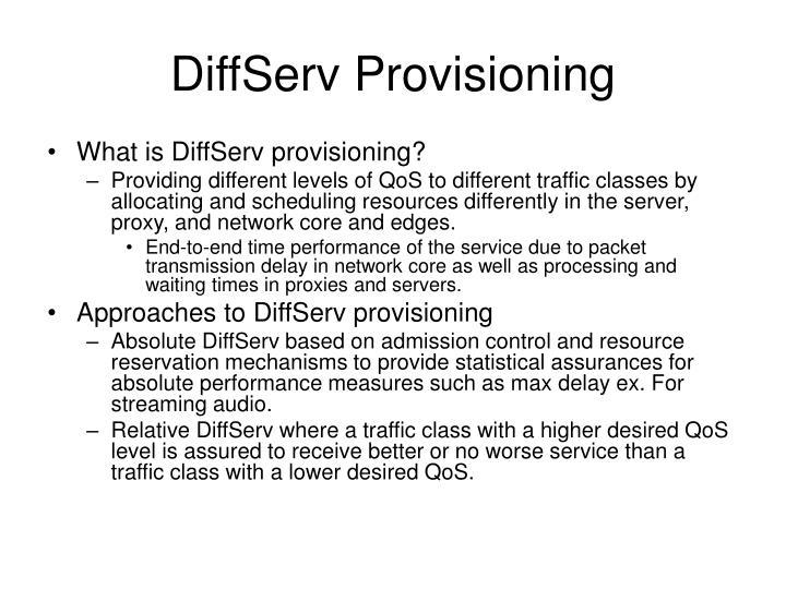 DiffServ Provisioning