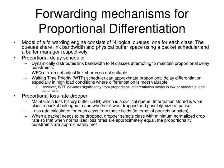 Forwarding mechanisms for Proportional Differentiation