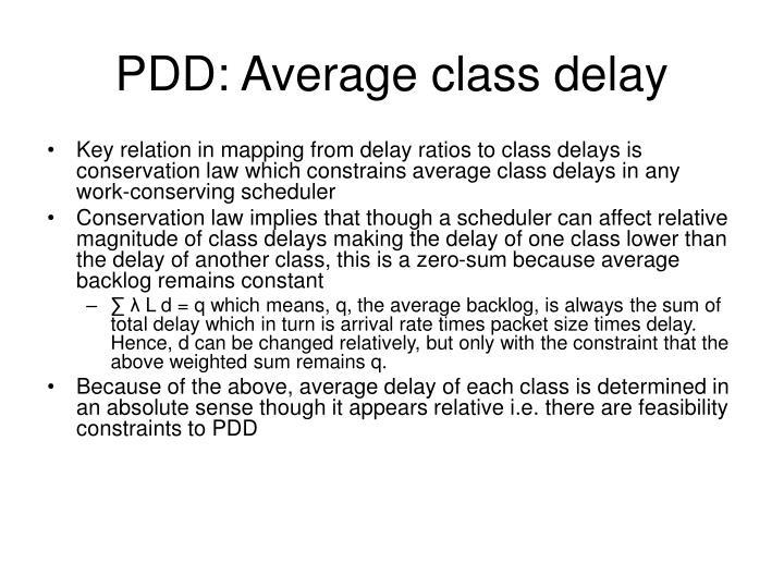 PDD: Average class delay