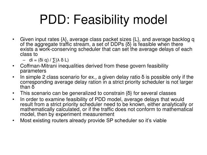 PDD: Feasibility model