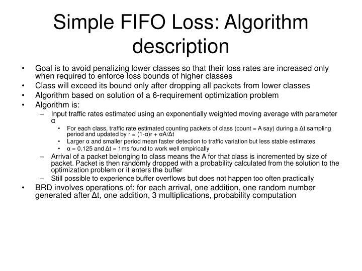 Simple FIFO Loss: Algorithm description