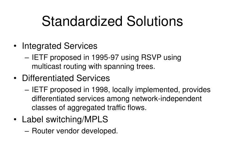 Standardized Solutions