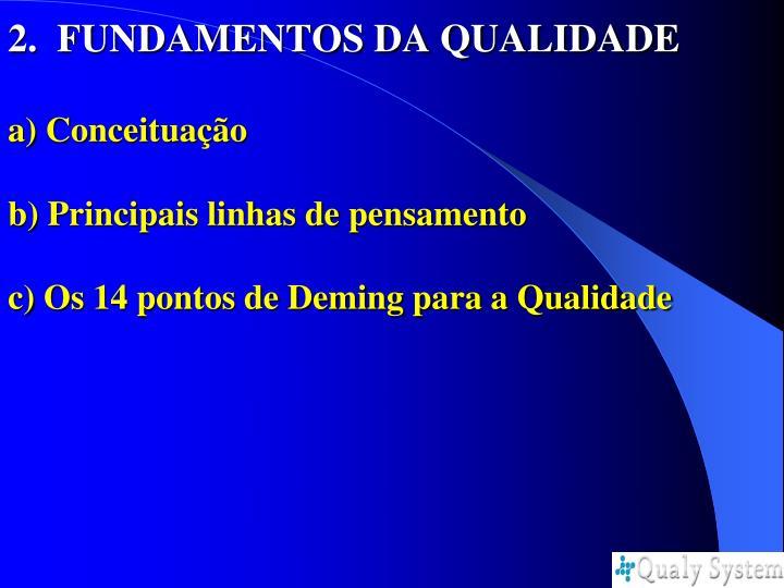 2.  FUNDAMENTOS DA QUALIDADE