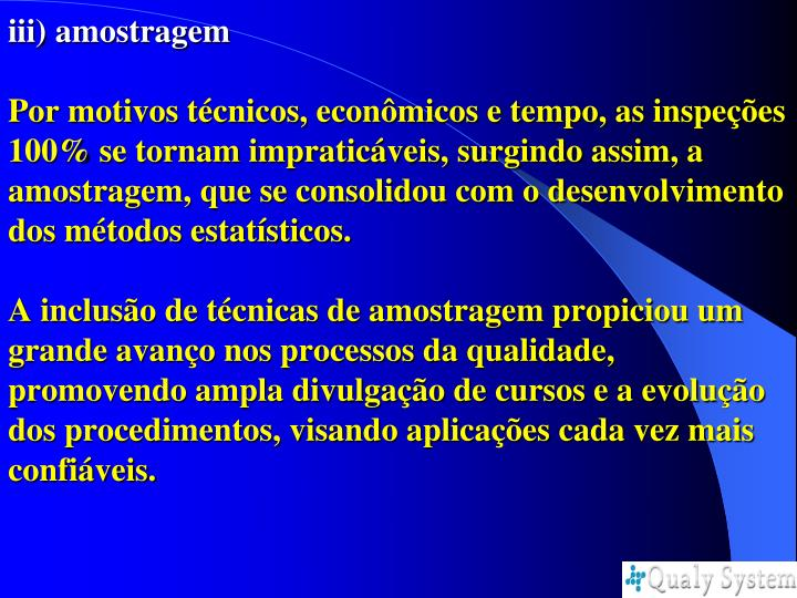 iii) amostragem