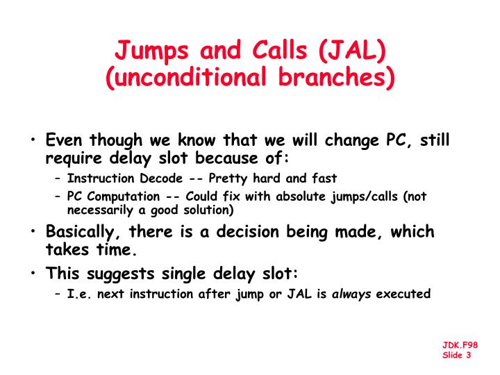 Jumps and Calls (JAL)