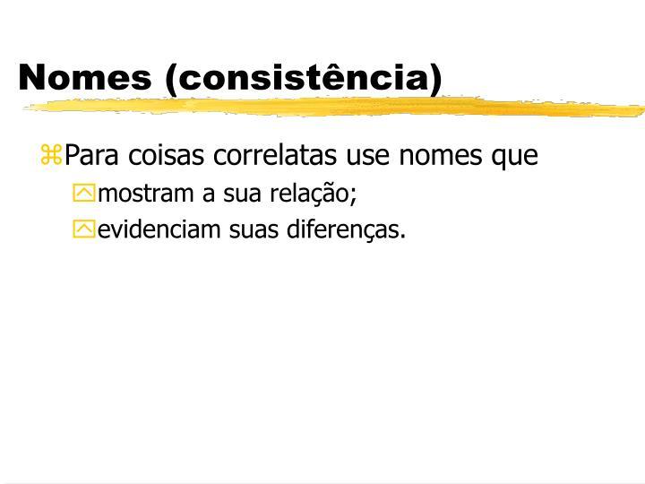 Nomes (consistência)