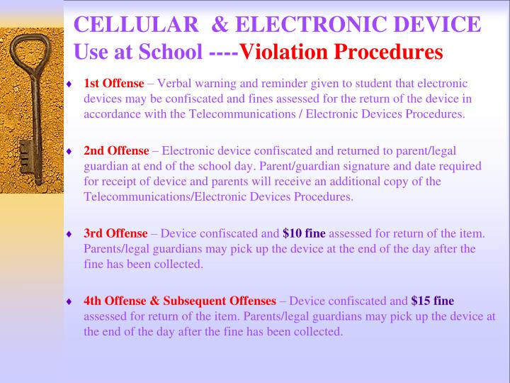 CELLULAR  & ELECTRONIC DEVICE Use at School ----