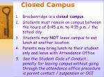 closed campus