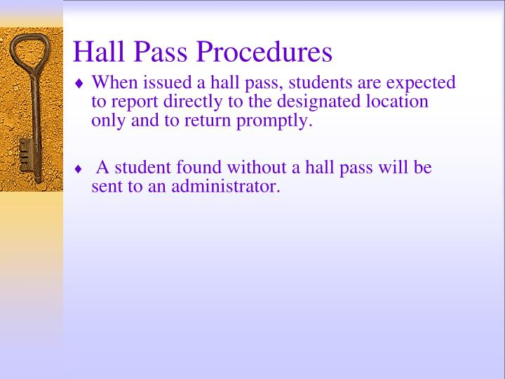 Hall Pass Procedures