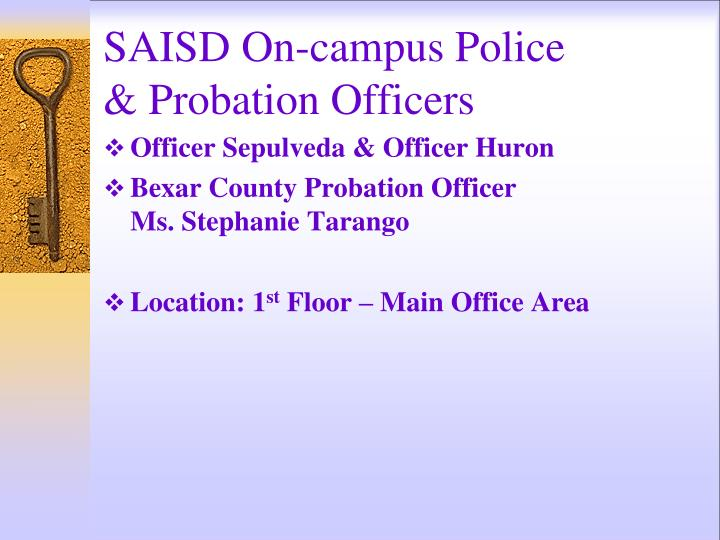SAISD On-campus Police                 & Probation Officers