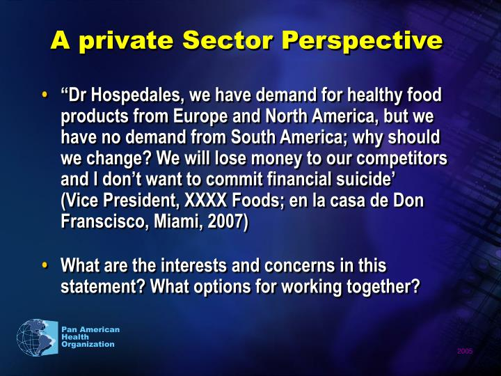 A private Sector Perspective