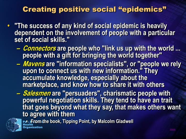 """Creating positive social """"epidemics"""""""