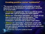 creating positive social epidemics