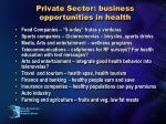 private sector business opportunities in health