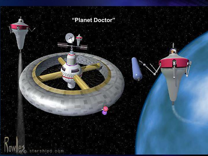 """""""Planet Doctor"""""""