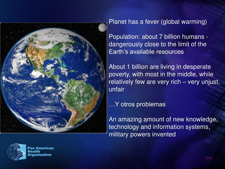 Planet has a fever (global warming)