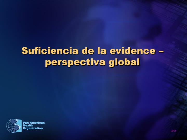 Suficiencia de la evidence – perspectiva global