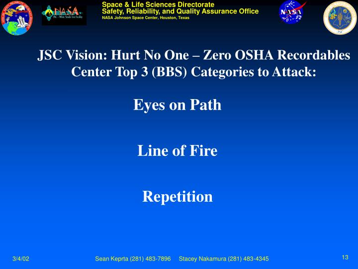 JSC Vision: Hurt No One – Zero OSHA Recordables