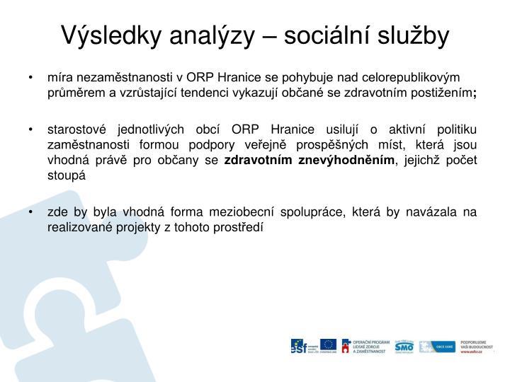 Výsledky analýzy – sociální služby
