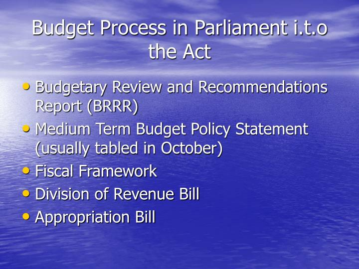 Budget Process in Parliament i.t.o the Act