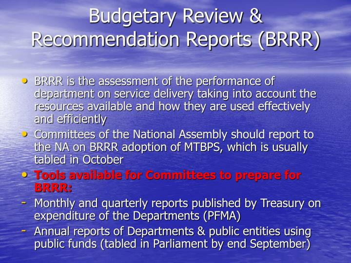 Budgetary Review & Recommendation Reports (BRRR)