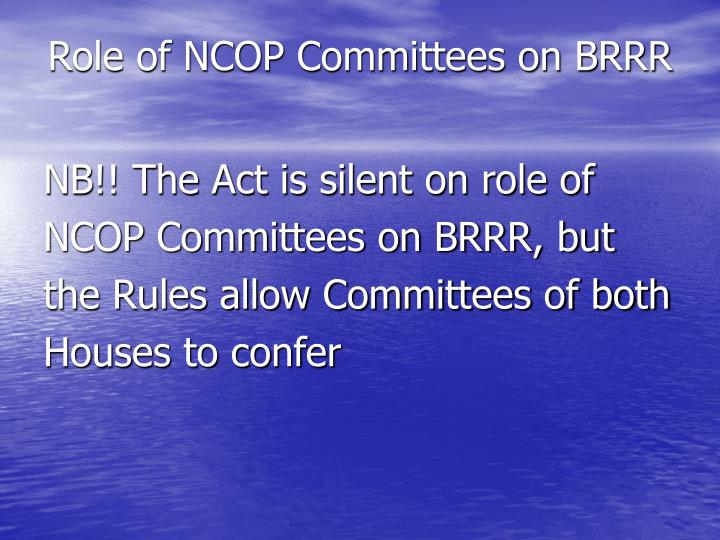 Role of NCOP Committees on BRRR