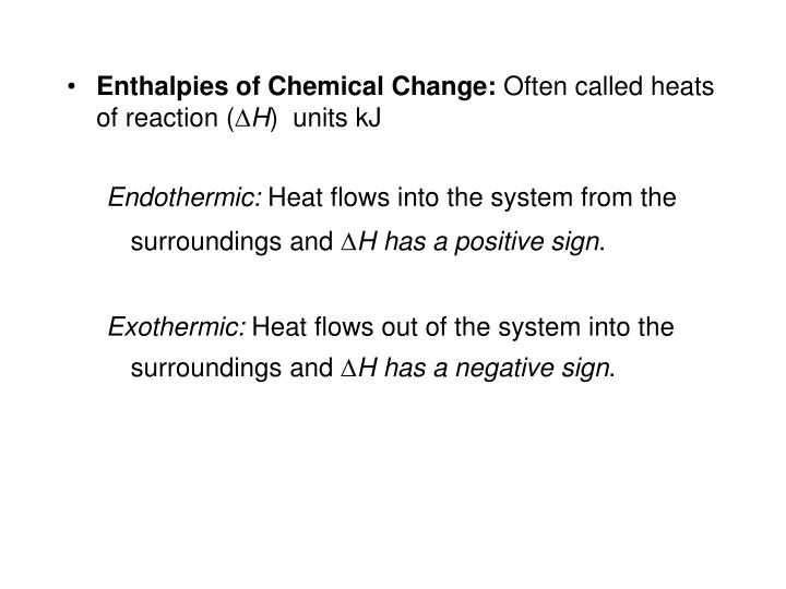 Enthalpies of Chemical Change: