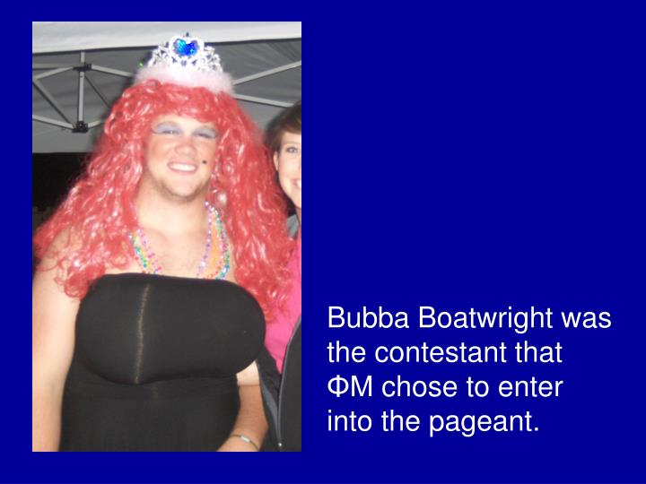 Bubba Boatwright was the contestant that