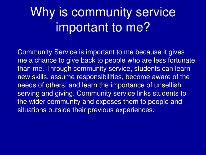 Why is community service important to me?