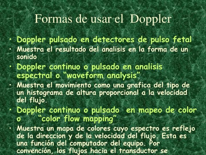 Formas de usar el  Doppler