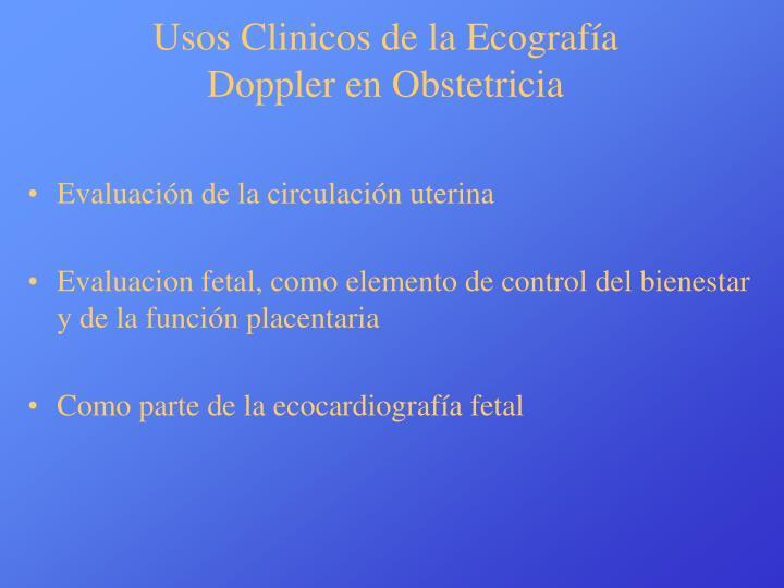 Usos Clinicos de la Ecografía