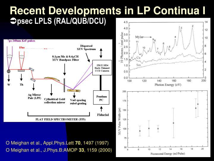 Recent Developments in LP Continua I