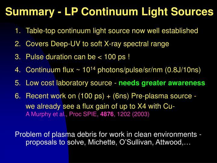 Summary - LP Continuum Light Sources