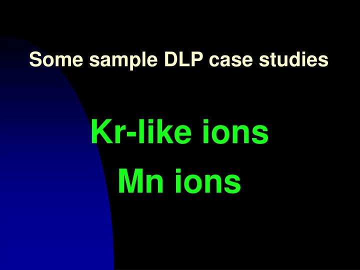 Some sample DLP case studies