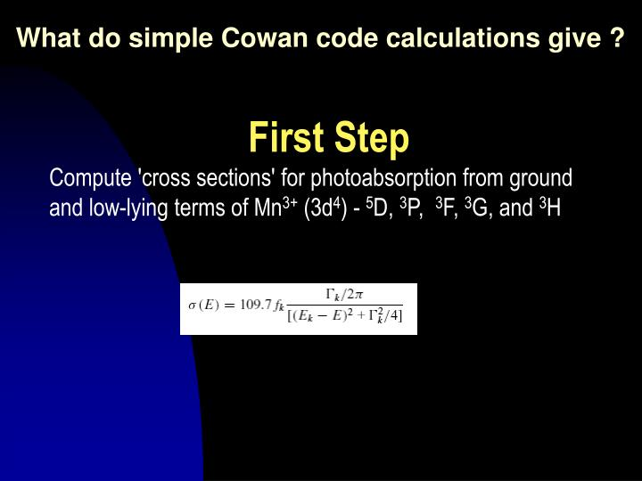 What do simple Cowan code calculations give ?