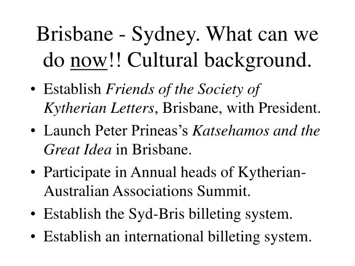 Brisbane - Sydney. What can we do