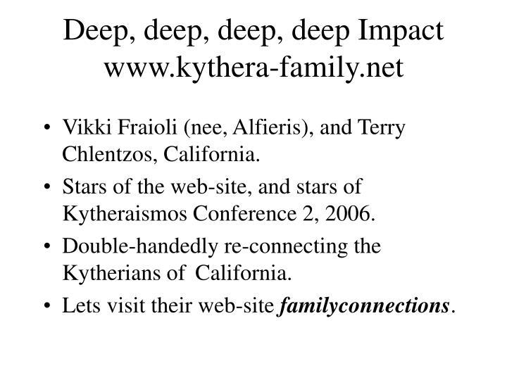 Deep, deep, deep, deep Impact