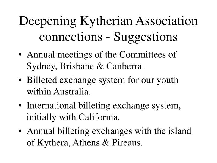 Deepening Kytherian Association connections - Suggestions
