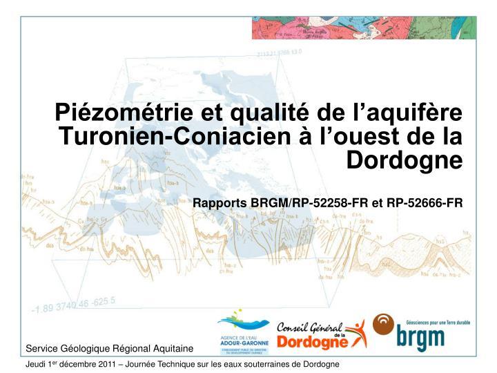 Piézométrie et qualité de l'aquifère Turonien-Coniacien à l'ouest de la Dordogne