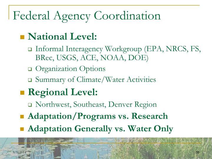 Federal Agency Coordination