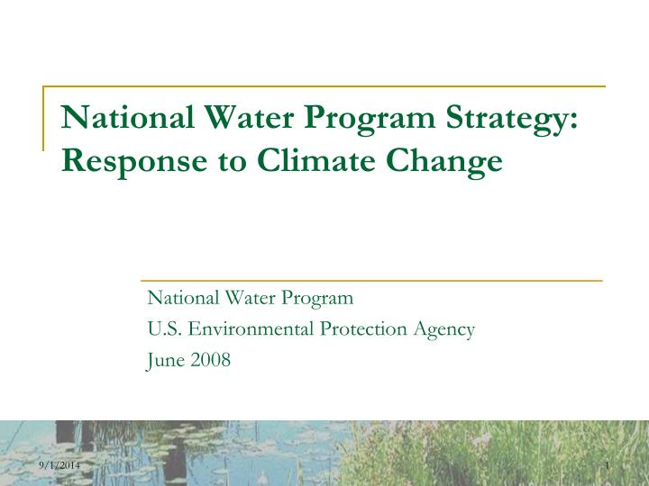 National water program strategy response to climate change