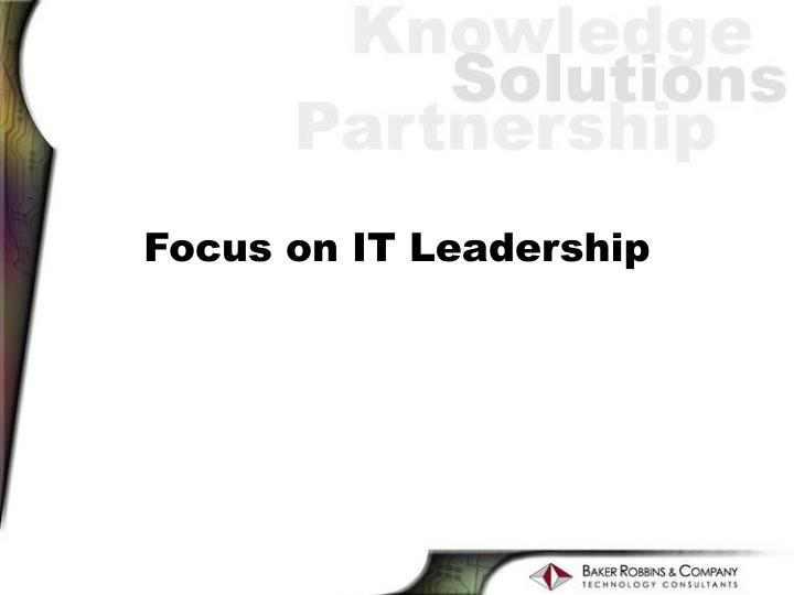 Focus on IT Leadership