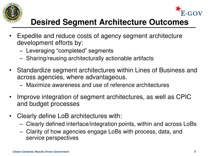 Desired segment architecture outcomes